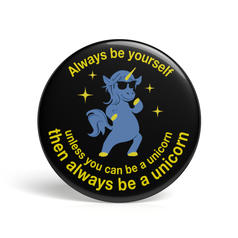 Geek Button Be A Unicorn